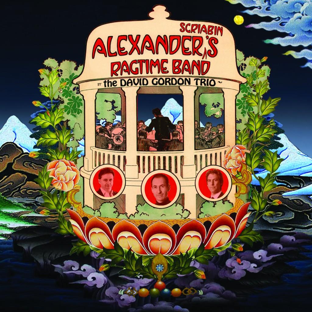 Alexander Scriabin's Ragtime Band – David Gordon Trio